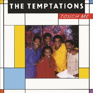 the temptations touch me