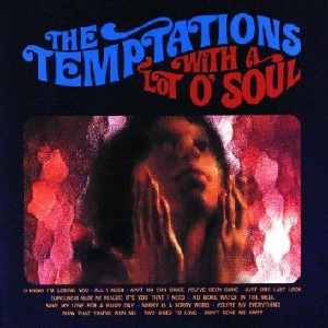 the temptations with a lot o soul