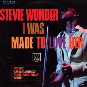 Stevie Wonder-  I was Made
