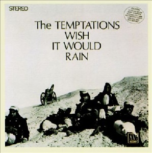 the temptations wish it would rain