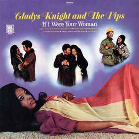 gladys knight if i were your woman
